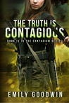 The Truth is Contagious (The Contagium, #4)