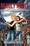 Deadly Night: Jenni and Katie's Untold Tale (As The World Dies Untold Tales #4)