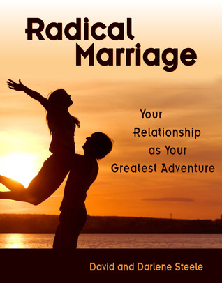 radical-marriage-your-relationship-as-your-greatest-adventure