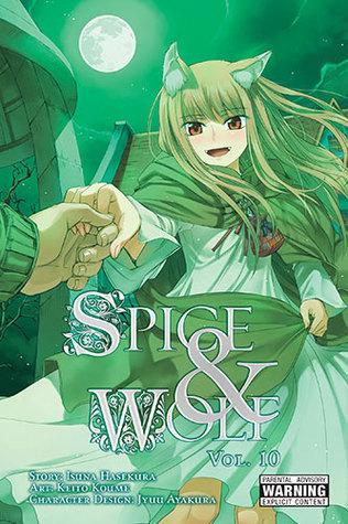 Spice & Wolf, Vol. 10 by Isuna Hasekura