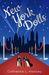 New York Dolls by Catherine L. Hensley