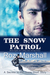 The Snow Patrol (Secrets in...