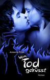 Vom Tod geküsst by Amanda Frost