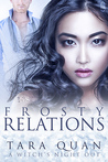 Frosty Relations (A Witch's Night Out, #2)
