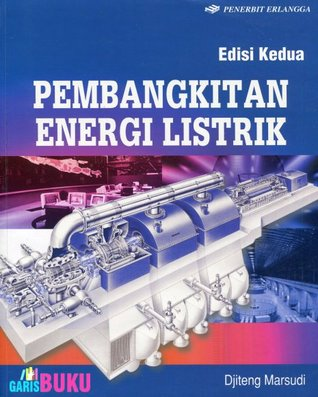 Buku Pembangkitan Energi Listrik Djiteng Marsudi Pdf