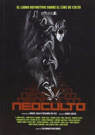 Neoculto. El libro definitivo sobre el cine de culto
