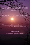 A Safe Surrender (Donnelley Brothers Book Two)