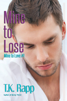 Mine to Lose (Mine to Love, #1)