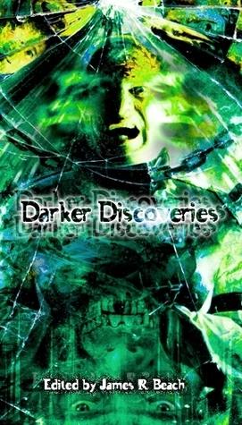 Darker Discoveries
