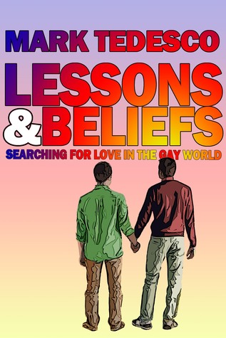 Lessons and Beliefs: Searching for Love in the Gay...