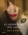 El despertar del lobo by Lola P. Nieva