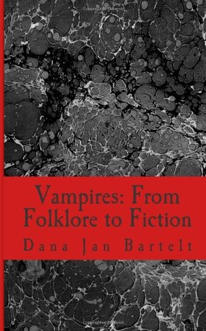 Vampires: From Folklore to Fiction