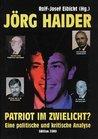 Jörg Haider: Patriot Im Zwielicht?