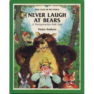 Never Laugh at Bears: A Transylvanian Folk Tale