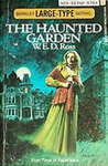 The Haunted Garden by W.E.D. Ross