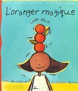 L'oranger magique: Conte d'Haïti