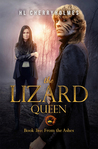 From the Ashes (The Lizard Queen #2)