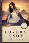 The Lover's Knot (No Better Angels, #2)
