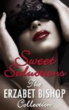 Sweet Seductions by Erzabet Bishop