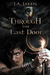 Through the Last Door (Sacr...