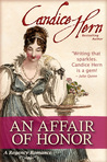 An Affair of Honor (Regency Rakes, #3)