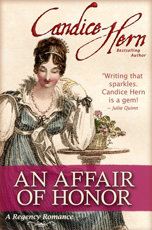 An Affair Of Honor by Candice Hern