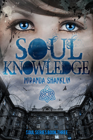 Soul Knowledge (Soul Series Book 3)