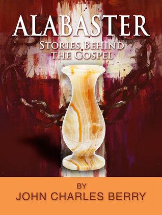 alabaster-stories-behind-the-gospel