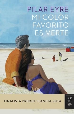 Mi color favorito es verte por Pilar Eyre