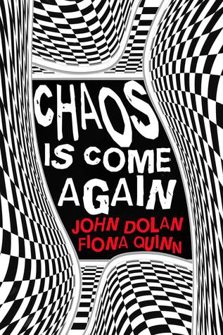 Chaos Is Come Again
