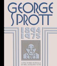 George Sprott, 1894-1975 by Seth