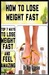 How To Lose Weight Fast: To...