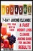 7-day Juicing Cleanse: A Fa...