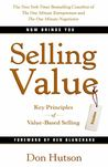 Selling Value: Key Principles of Value-Based Selling