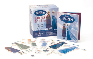 Frozen: Dress Me Up Elsa and Anna: A Magnetic Kit