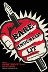 Bare-Knuckled Lit: The Best of WRITE CLUB