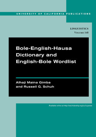 Bole-English-Hausa Dictionary and English-Bole Wordlist