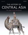 The History of Central Asia: The Age of the Silk Roads (Volume 2)
