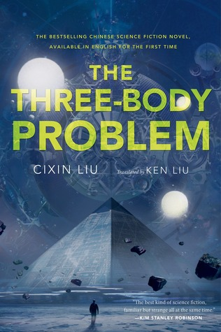 The Three-Body Problem (Remembrance of Earths Past, #1)