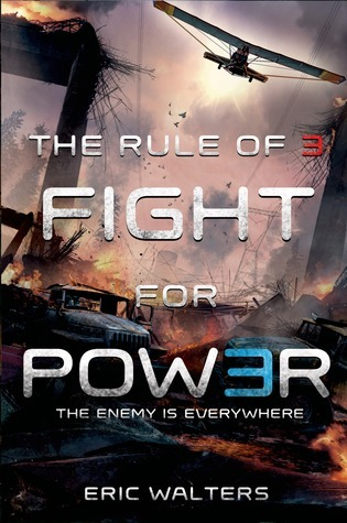 Fight for Power (The Rule of Three, #2)