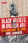 Black Artists in British Art: A History from 1950 to the Present
