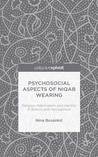 Psychosocial Aspects of Niqab Wearing by Nina Bosankic
