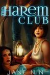 The Harem Club by Jane Nin