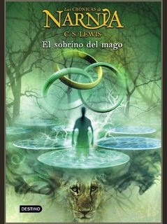 El sobrino del mago(The Chronicles of Narnia (Publication Order) 6)