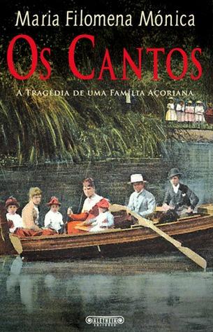 Os Cantos : A Tragédia de uma Família Açoriana