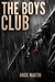 The Boys Club by Angie Martin