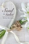 Soul to Take by Helen  Bateman