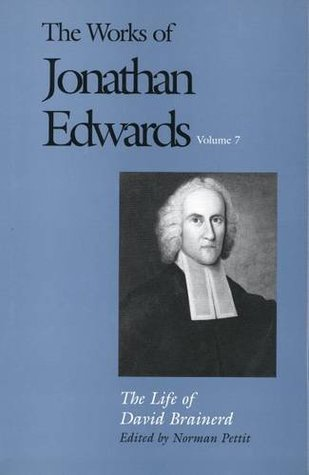 The Works of Jonathan Edwards, Vol. 7 by Jonathan Edwards