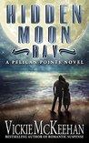 Hidden Moon Bay by Vickie McKeehan