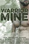 Warrior Mine (Contemporary Military Romance Box Set)